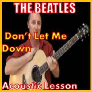 Learn to play Dont Let Me Down by The Beatles | Movies and Videos | Educational