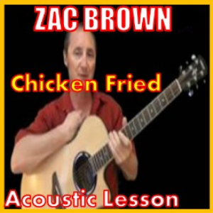 Learn to play Chicken Fried by Zac Brown | Movies and Videos | Educational