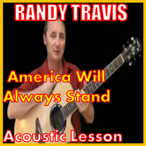 learn to play america will always stand by randy travis