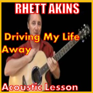 Learn to play Driving My Life Away by Rhett Akins | Movies and Videos | Educational