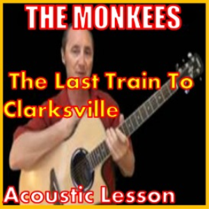 learn to play last train to clarksville by the monkees