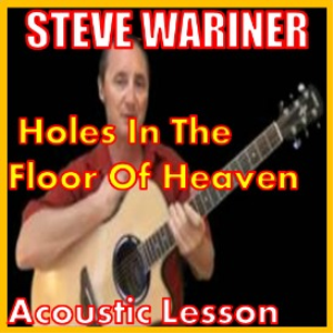 learn to play holes in the floor of heaven by steve wariner