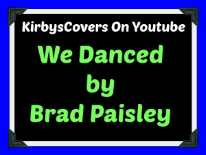 learn to play we danced by brad paisley