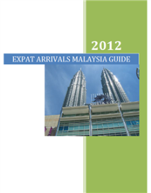 expat arrivals malaysia guide