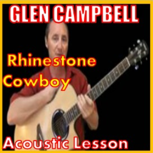 learn to play rhinestone cowboy by glen campbell