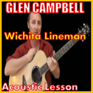 Learn to play Wichita Lineman by Glen Campbell | Movies and Videos | Educational