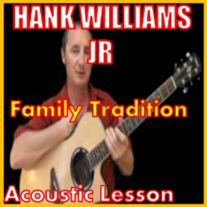 learn to play family tradition by hank williams jr