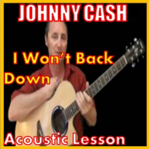 learn to play i wont back down by johnny cash