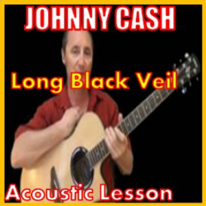 Learn to play Long Black Veil by Johnny Cash | Movies and Videos | Educational