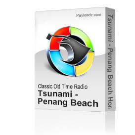 Tsunami - Penang Beach Home Video | Movies and Videos | Documentary