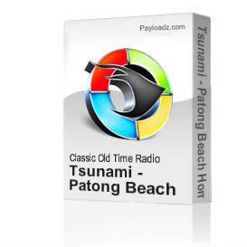 tsunami - patong beach home video