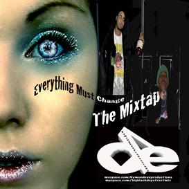 Everything Must Change Mixtape | Music | Rap and Hip-Hop