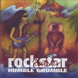 humble grumble's rockstar cd