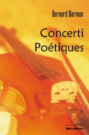 concerti poétiques, par bernard darmon