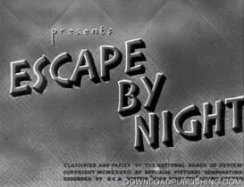 escape by night - movie 1937 crime drama download .mpeg