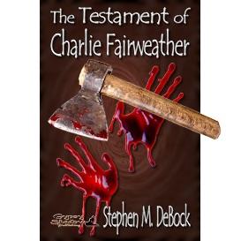 the testament of charlie fairweather