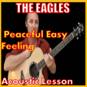 learn to play peaceful easy feeling by the eagles