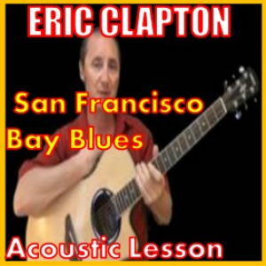 learn to play san francisco bay blues by eric clapton