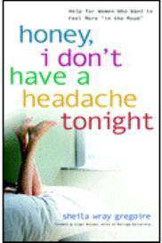 Honey, I Don&#39;&#39;t Have a Headache Tonight - Talk