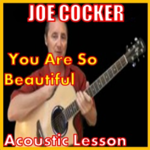 learn to play you are so beautiful by joe cocker