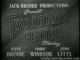 two dollar bettor - movie 1951 drama crime download .mpeg