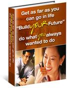 Become Wathever You Want: Build Your Future ! | eBooks | Business and Money