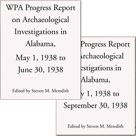 wpa progress report on archaeological investigations in alabama: may 1, 1938 to june 30, 1938 and july 1, 1938 to september 30, 1938.pdf