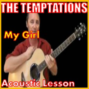 Learn to play My Girl by The Temptations | Movies and Videos | Educational