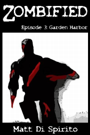 zombified, episode 3: garden harbor