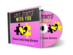 love starts with you:  bounce back from divorce