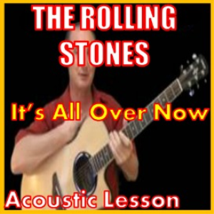Learn to play Its All Over Now by The Stones | Movies and Videos | Educational