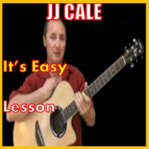 learn to play it's easy by jj cale