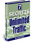 7 Secrets to Unlimited Traffic | eBooks | Business and Money