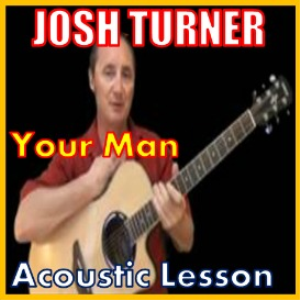 learn to play your man by josh turner
