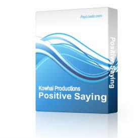 Positive Saying | Software | Home and Desktop