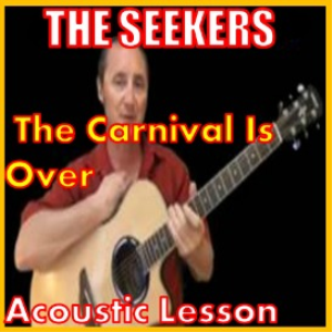 Learn to play The Carnival Is Over by The Seekers | Movies and Videos | Educational