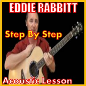 learn to play step by step by eddie rabbit