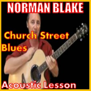 Learn to play Church Street Blues by Norman Blake | Movies and Videos | Educational