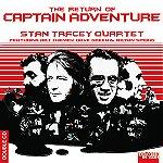 Stan Tracey Quartet - Captain Adventure | Music | Jazz