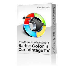 Barbie Color n Curl VintageTV commercial Download &View | Movies and Videos | Special Interest