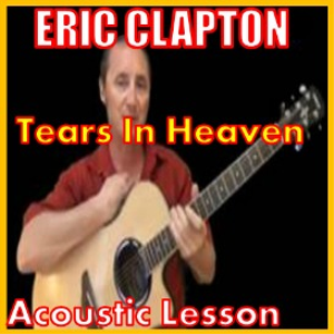Learn to play Tears In Heaven by Eric Clapton | Movies and Videos | Educational