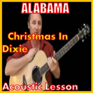 Learn to play Christmas In Dixie by Alabama | Movies and Videos | Educational