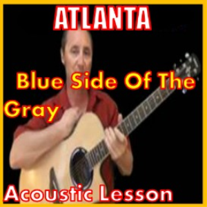 Learn to play Blue Side Of The Grey by Atlanta | Movies and Videos | Educational