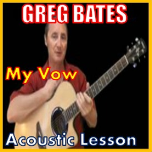 learn to play my vow by greg bates