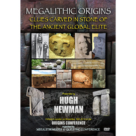 hugh newman: clues carved in stone of the ancient global elite - origins 2013