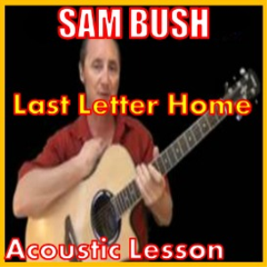 learn to play last letter home by sam bush