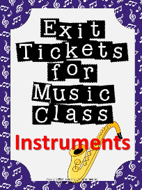 exit tickets for music class-instruments