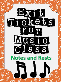 exit tickets for music-notes and rests