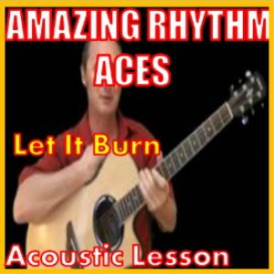 Learn to play Let It Burn By The Amazing Rhythm Aces | Movies and Videos | Educational
