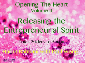 track 2: ideas to action, releasing the entrepreneurial spirit